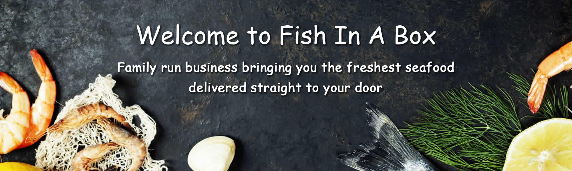Welcome to Fish In A Box